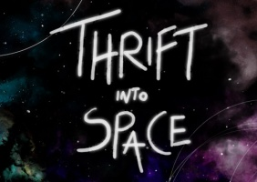 Thrift Into Space