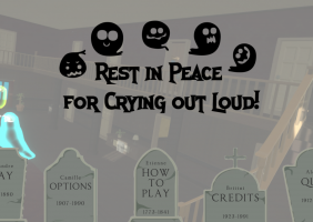 Rest in Peace for Crying Out Loud!