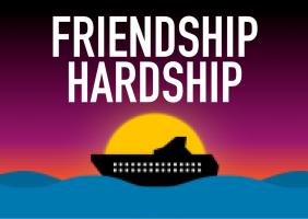 Friendship Hardship