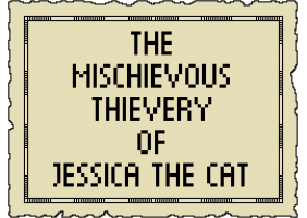 The Mischievous Thievery Of Jessica The Cat