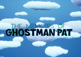 The Memoirs of Ghostman Pat