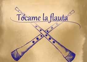 Tócame la Flauta