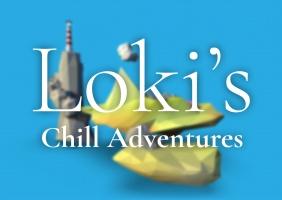 Loki's Chill Adventures