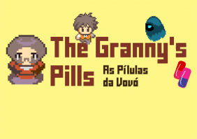 The Granny's Pills (As Pílulas da Vovó)