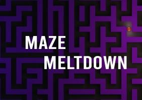 Maze Meltdown