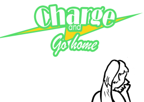 Charge and go home
