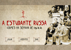 A Estudante Russa - Crimes na Semana de 1922 (The Russian Student - Crimes on the 1922 Week)