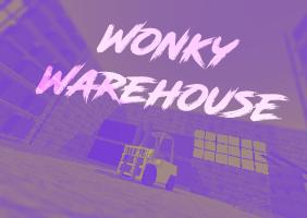 Wonky Warehouse