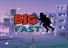 Big Fast