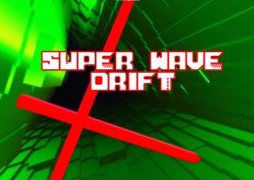 Super Wave Drift