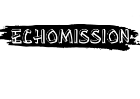 Echomission