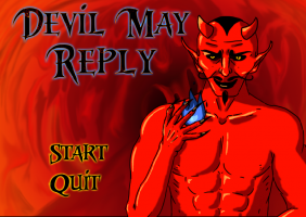 Devil may Reply