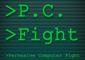 P.C. Fight - Pervasive Computer Fight